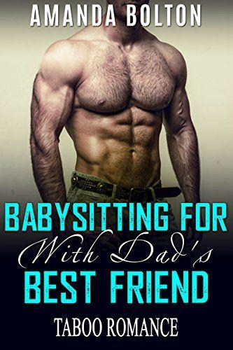 Babysitting for My Dads Best Friend: Contemporary Romance (BBW Steamy Forbidden Taboo Romance Short Read) http://ift.tt/2kANUwJ