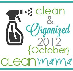 CLEAN MAMA: Clean + Organized 2012 - FREE October Cleaning Schedule