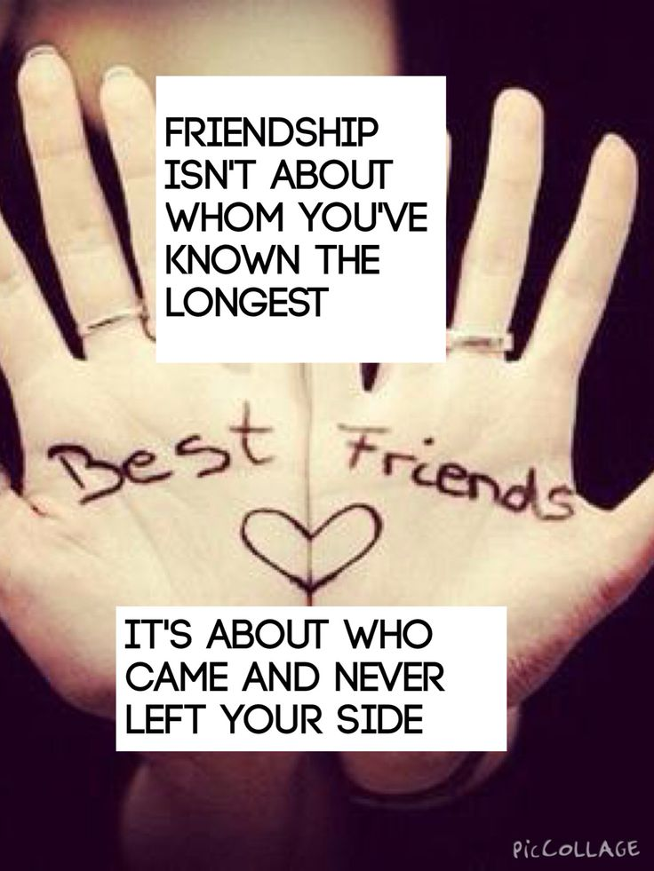 Friends are always by your side through thick and thin.