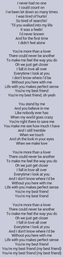 Tim McGraw . My Best Friend Idk I feel like I could make a great sad story using some of theses lyrics