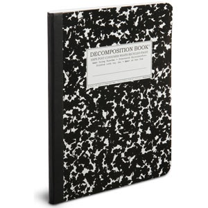 Love it! A composition book made from all recycled materials - decompisition book. Not a want - a need