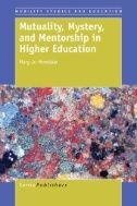 """This book is for higher education faculty and staff who wish to deepen their approach to mentoring all students, but it is especially concerned with mentoring """"outsider"""" students—those who come from groups that were long excluded from higher education, and who have been marginalized and minoritized by society and academia"""