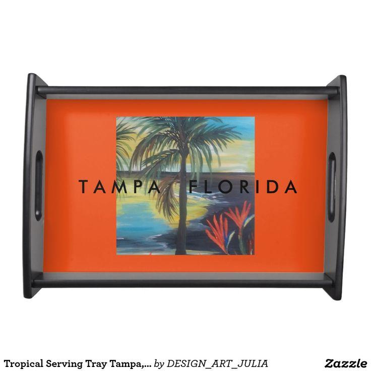 Tropical Serving Tray Tampa, Florida