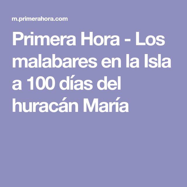 Primera Hora - Los malabares en la Isla a 100 días del huracán María