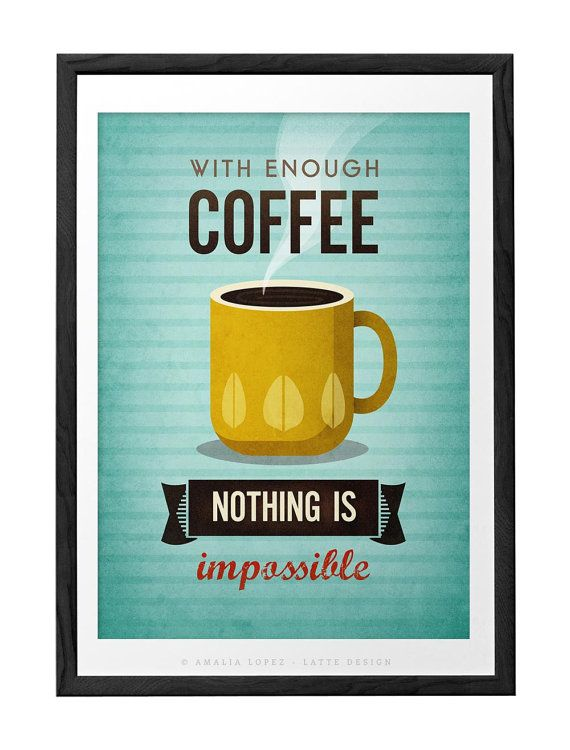 Locandina caffè stampa stampa tipografica caffè Motivational citazione stampa…
