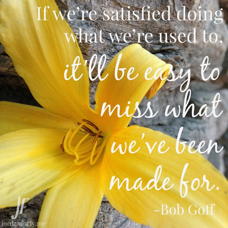 This Bob Goff Quote Reminded Me Of The Activity We Did In Class With
