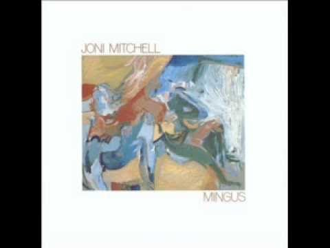 Goodbye Pork Pie Hat (Mingus) .... vocal version by Joni Mitchell
