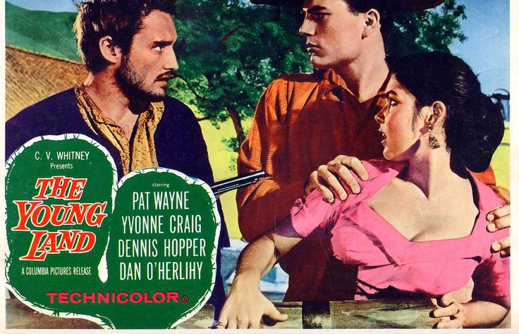 THE YOUNG LAND (1959) - Pat Wayne - Yvonne Craig - Dennis Hopper - Dan O'Herlihy - Produced by C. V. Whitney - Columbia Pictures - Lobby Card.