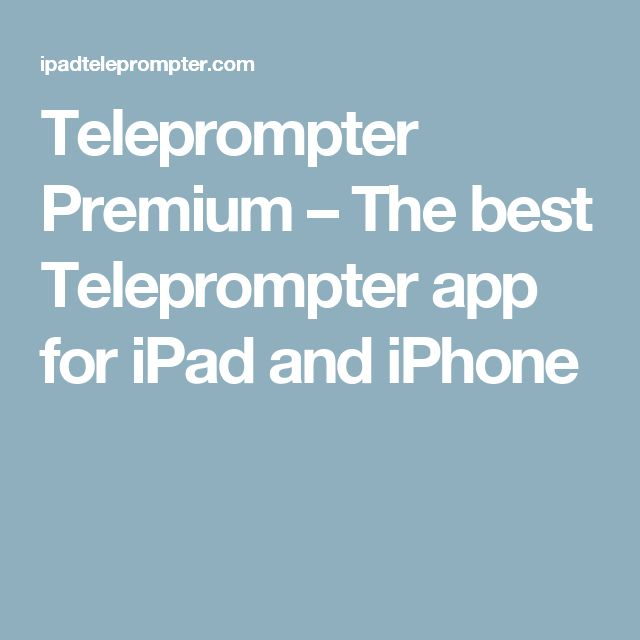 Teleprompter Premium – The best Teleprompter app for iPad and iPhone