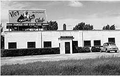 Vic's Tally Ho Restaurant 5601 Douglas Current location of NAPA Auto Parts.