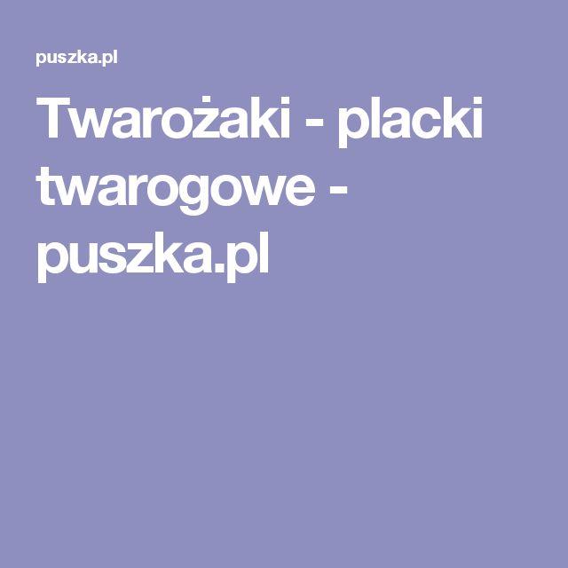 Twarożaki - placki twarogowe - puszka.pl