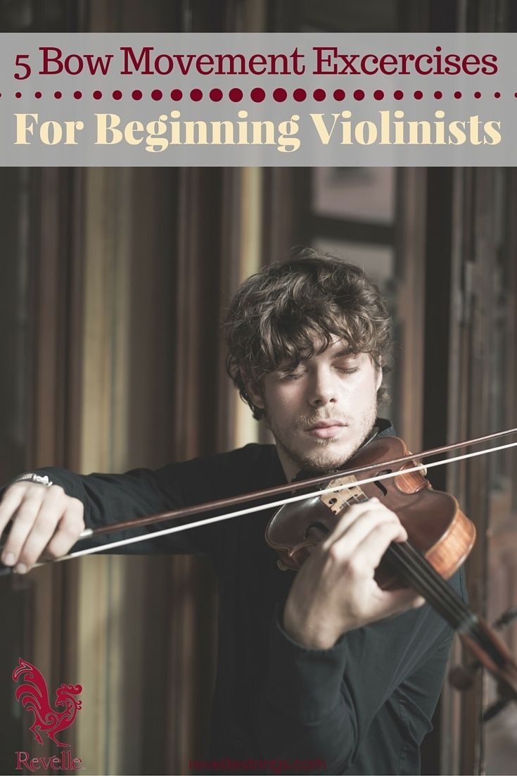 5 Bow Movement Exercises for Beginning Violinists #music #violin