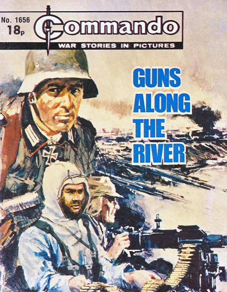 Commando No. 1656 'Guns Along the River'