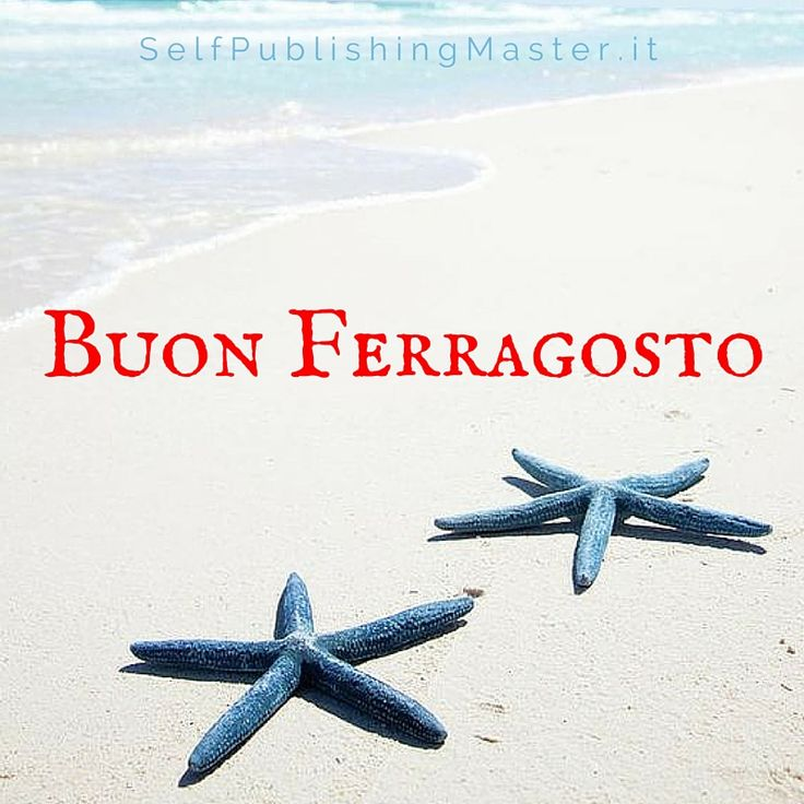 Buon Ferragosto - SelfPublishingMaster.it