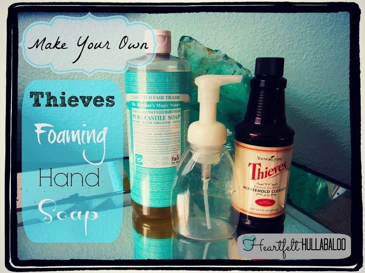 Make Your Own Thieves Foaming Hand Soap.  Heartfelt Hullabaloo. - Let me know if you would like to try Thieves cleaner!  www.youngliving.org/tsalava