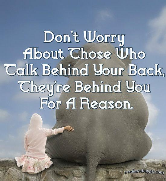 Sad I Miss You Quotes For Friends: Don`t Worry About Those Who Talk Behind Your Back, They`re