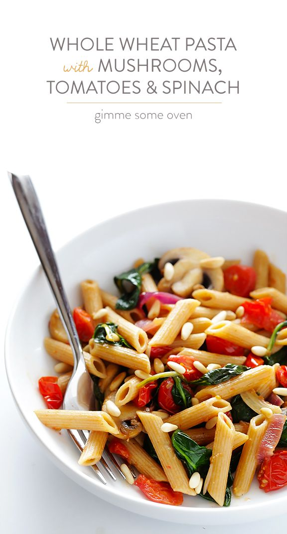 Pasta with Mushrooms, Tomatoes and Spinach