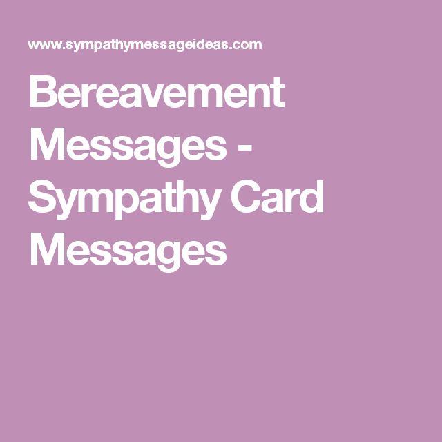 Bereavement Messages - Sympathy Card Messages