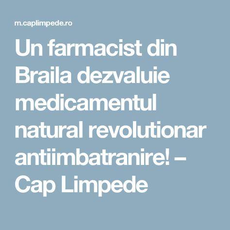 Un farmacist din Braila dezvaluie medicamentul natural revolutionar antiimbatranire! – Cap Limpede