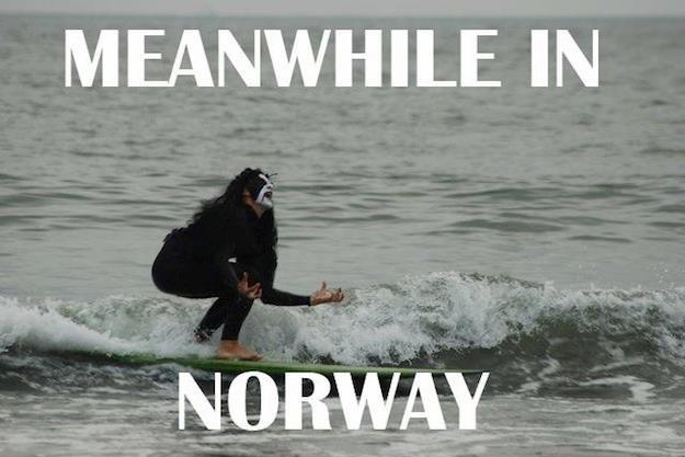 Meanwhile in Norway....... Black metal surfing