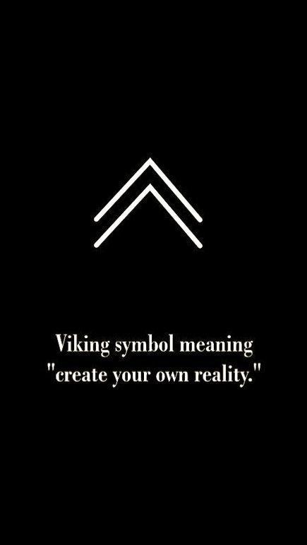 """Wikinger-Symbol bedeutet """"Erstellen Sie Ihre eigene Wirklichkeit"""""""
