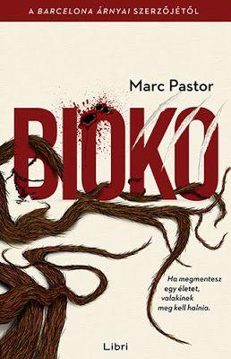 Tekla Könyvei: Marc Pastor – Bioko (Moisès Corvo 2.)