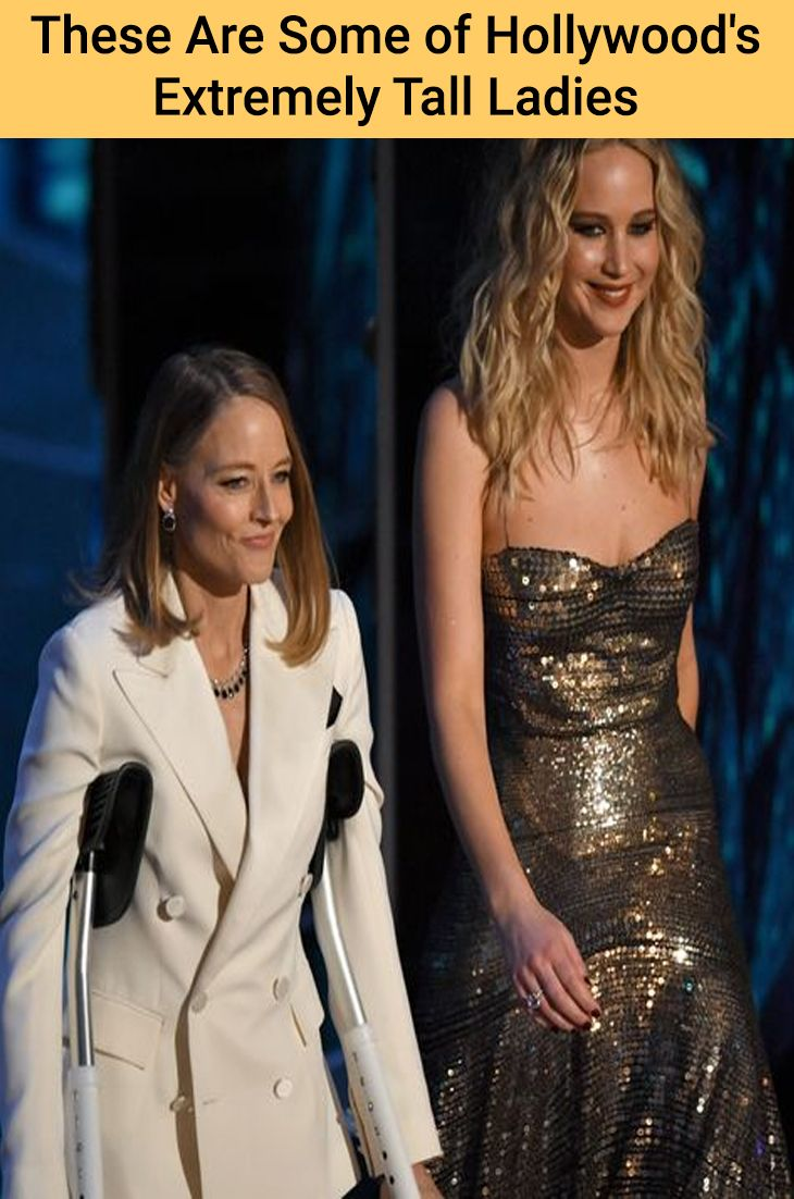 Hollywood Women You Didn T Realize Are Really Really Tall In 2020 With Images Tall Women Celebrities Women