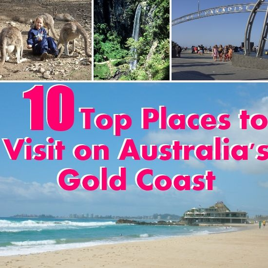 Top 10 Places to Visit on Australia's Gold Coast