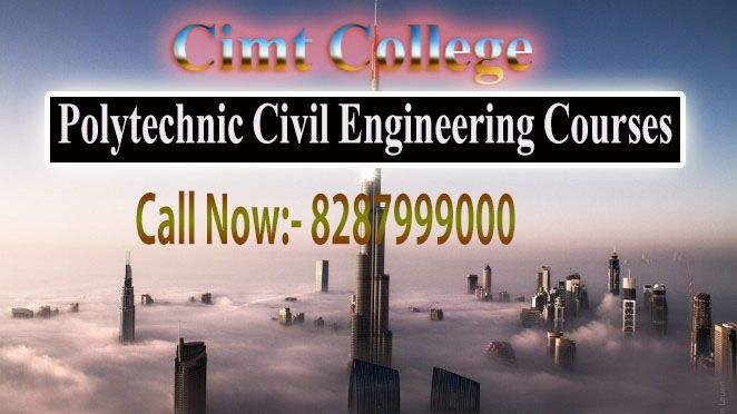 Chandel Institute of Management and Technology (CIMT)  for Polytechnic Civil Engineering Courses, Part Time Civil Engineering Diploma Courses In Delhi & NCR.  All the infrastructural and construction works are done after using the exhaustive mind of engineers called civil engineers who become after completing at least Civil Engineering Diploma Courses which is of 3 years duration after completing 10th standard. For More Information Visit Our Website…