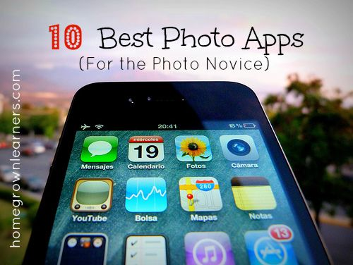 Homegrown Learners - Home - 10 Best Photo Apps (for theNovice)
