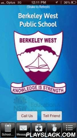 Berkeley West Public School  Android App - playslack.com , Our School mobile app was custom built to serve the needs of the school community by enhancing communication between the school and our families. Great care has been taken to provide a valuable service to meet the needs of our community. You now have quick, easy and up to date information about the events, activities, notes and news in our school at your fingertips to conveniently access at any time of the day. Our school's app has…