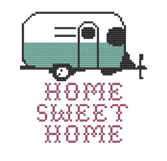 "Use this little sweetie, but ""fuck with me and you fuck with the whole trailer park"" instead. cross stitch pattern Home Sweet Home trailer camper pdf"