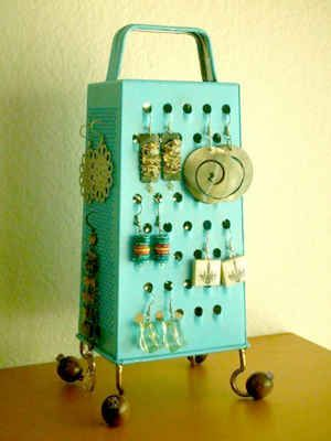 """""""Display your earrings on an old cheese grater."""" 