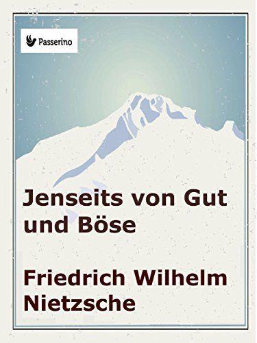 Jenseits von Gut und Böse von Friedrich Nietzsche, http://www.amazon.de/dp/B017COFMMW/ref=cm_sw_r_pi_dp_4N0mwb0902PMW