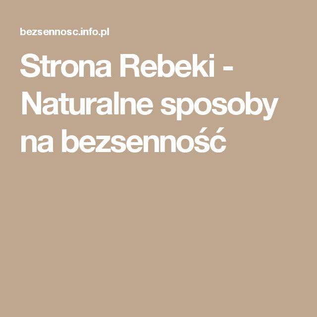 Strona Rebeki - Naturalne sposoby na bezsenność