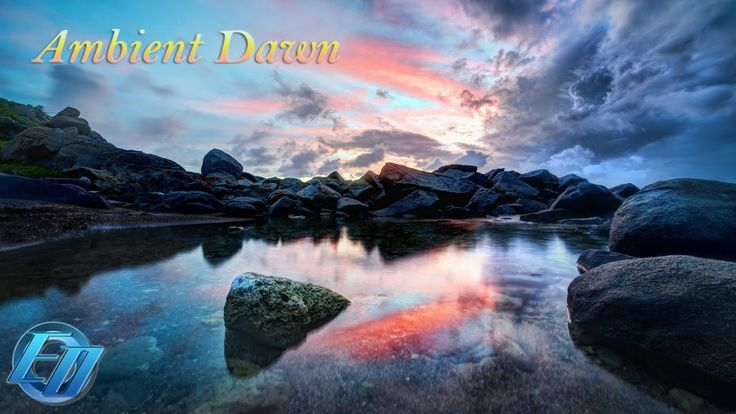 Ambient Dawn | Chillout Relaxing Ambient Electro music - Europa's Ocean