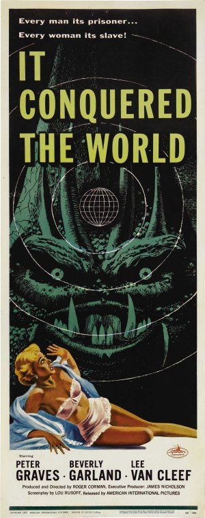 """""""It Conquered the World""""  -- Roger Corman classic with Lee Van Clef, Peter Graves, and Beverly Garland"""