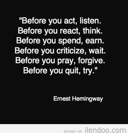 Hemingway - quote- motivational - inspiring - daily quote - inspirational quotes - motivate - life lessons - truth - life
