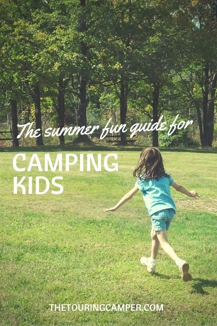 Ideas and tips to help create fun and memorable moments while camping with kids.