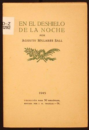En el deshielo de la noche / por Agustín Millares Sall. 1945. http://absysnetweb.bbtk.ull.es/cgi-bin/abnetopac01?TITN=459527