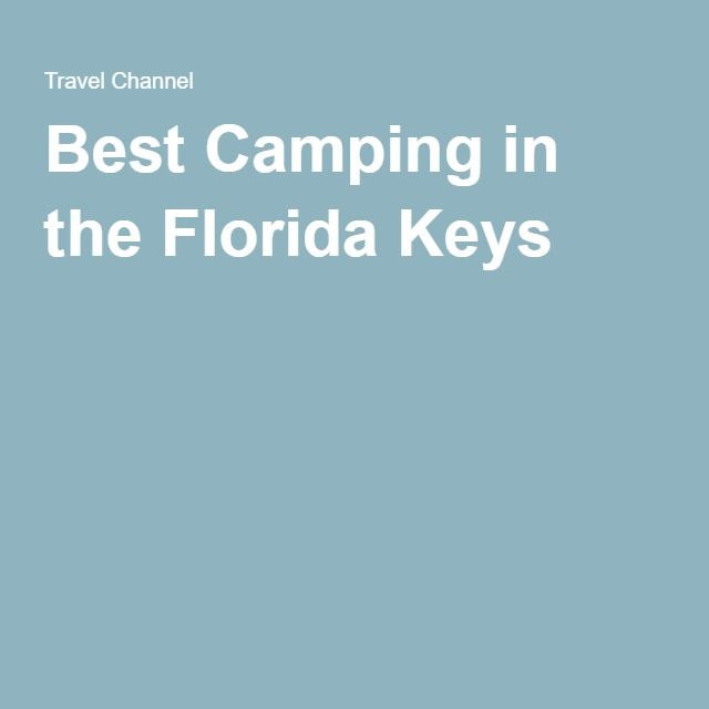 Best Camping in the Florida Keys