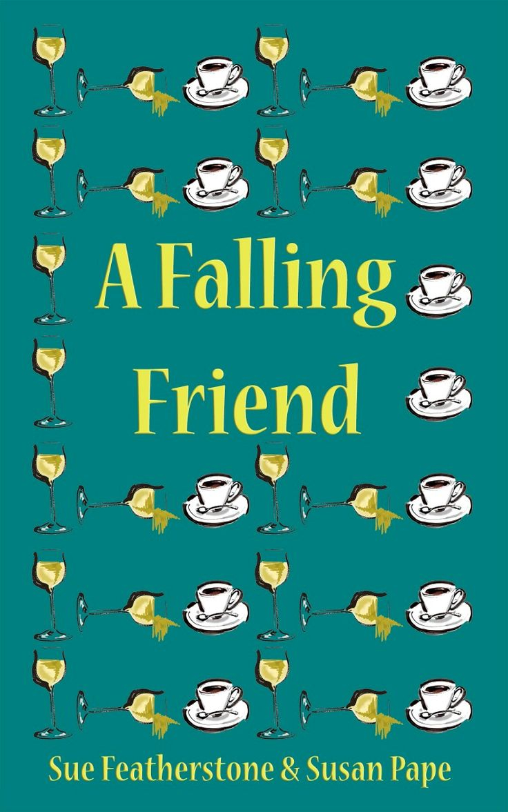 A Falling Friend by Sue Featherstone and Susan Pape #amreading #books