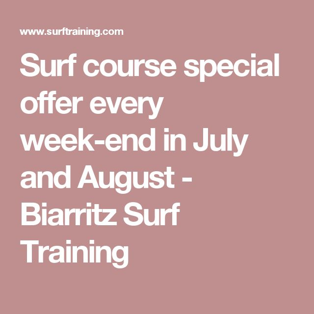 Surf course special offer every week-end in July and August - Biarritz Surf Training