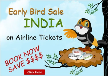 Early Bird Sale to INDIAN Destinations