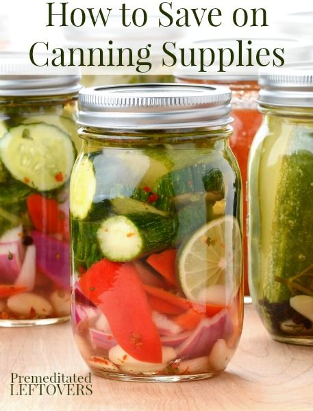 How to Save on Canning Supplies - Tips for saving money on canning supplies. Where to find canning supplies for very little money or for free.