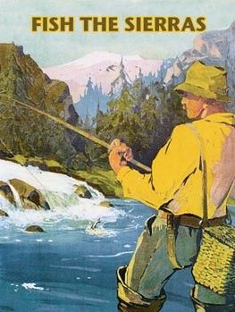 Fish The Sierras Vintage Tin Sign