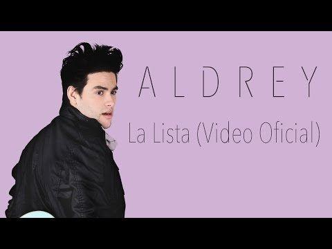 ▶ Aldrey - La Lista (Video Oficial) - YouTube