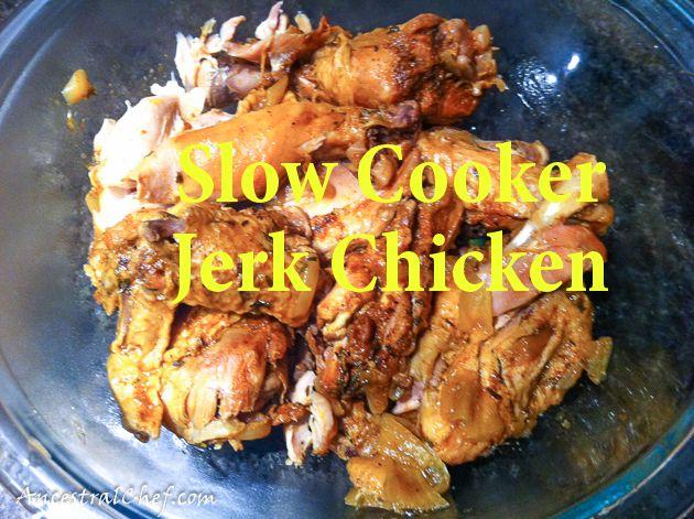 Slow Cooker Paleo Jerk Chicken  @Ziya Akkoca Chef