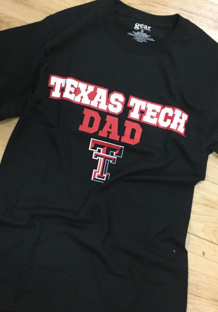 Texas Tech Red Raiders Black Dad Short Sleeve T Shirt 15134713 Texas Tech Red Raiders Tech T Shirts Red Raiders
