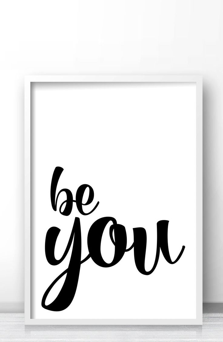 Be you black and white typography wall art print